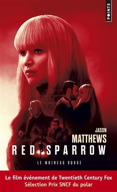 Le moineau rouge de Jason Matthews
