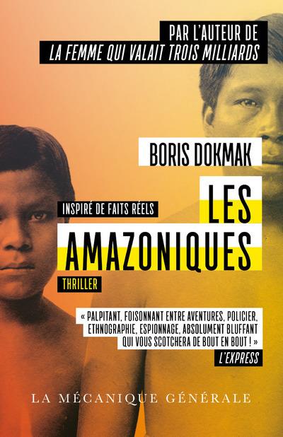 Les Amazoniques de Boris Dokmak poche