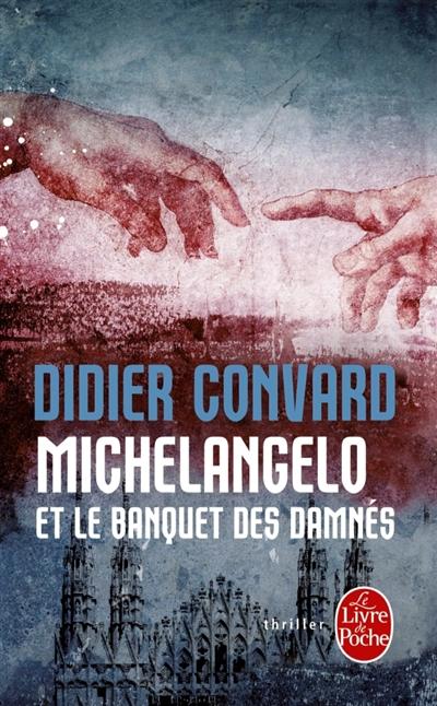 Michelangelo et le banquet des damnés poche