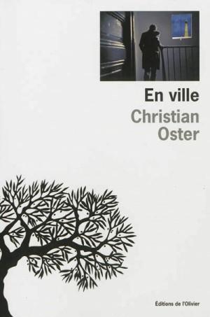 En ville de Christian Oster