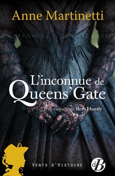 L'inconnue de Queen's Gate de Anne Beddingfeld