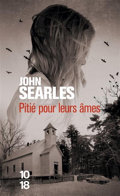 Pitié pour leurs âmes de John Searles poche