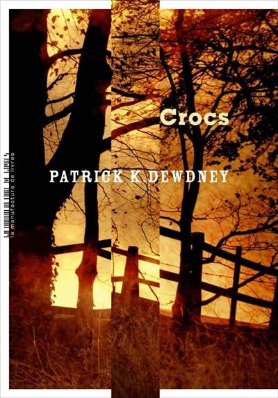 Crocs de Patrick K. Dewdney