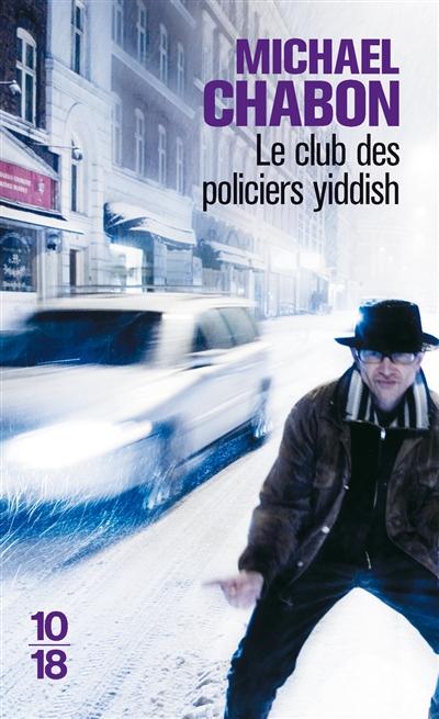 Le club des policiers yiddish de Michael Chabon poche
