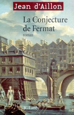 La conjecture de Fermat de Jean D'aillon