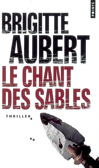 Le chant des sables de Brigitte Aubert
