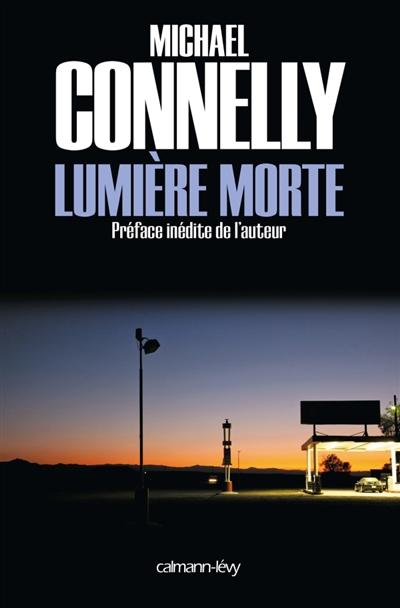 Lumière morte de Michaël Connelly