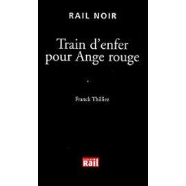 Thilliez-Franck-Train-D-enfer-Pour-Ange-Rouge-Livre-895045949_ML