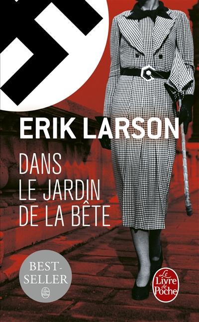 Erik Larson dans le jardin de la bête