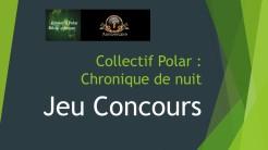 Jeu concours 1 an Collectif Polar