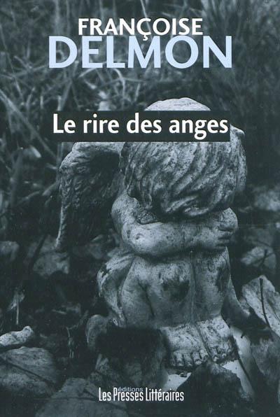 Le rire des anges Françoise Delmon