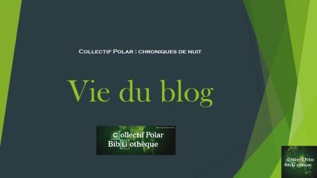 Vie du blog