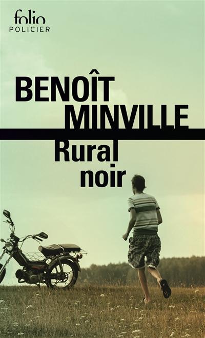 Rural Noir de Benoit Minville poche