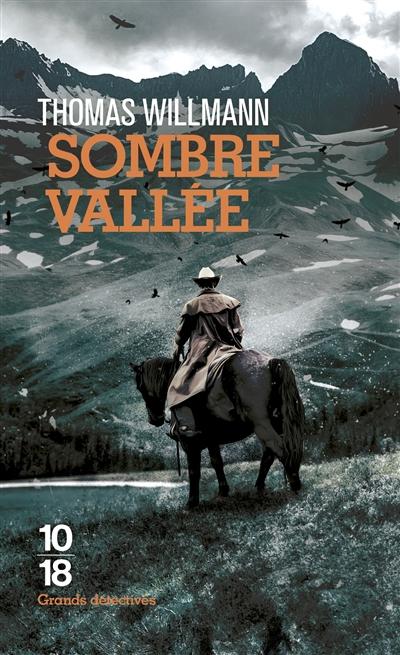 Sombre vallée de Thomas Willmann poche