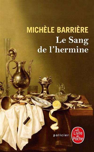 Le sang de l'hermine de Michèle Barrière poche
