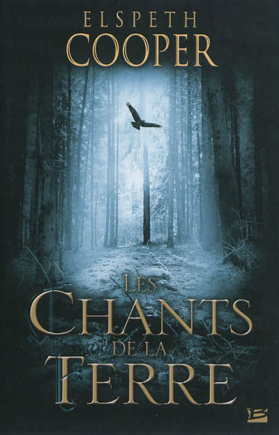 Les Chants de la terre de Elspeth Cooper