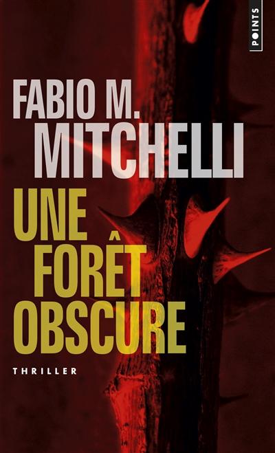Une forêt obscure de Fabio M. Mitchelli poche