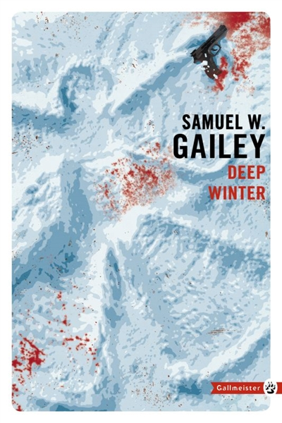 Deep winter de Samuel W. Gailey
