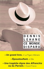 Ce monde disparu de Dennis Lehane