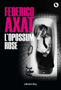 L'Oppossum Rose de Federico Axat.