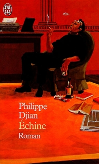 Philippe Djian, Echine