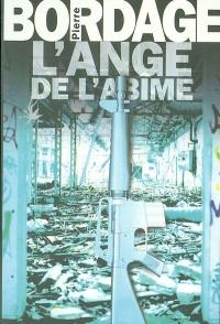 Pierre Bordage - L'ange des abîmes
