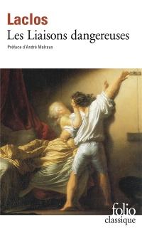Pierre Choderlos de Laclos, Les liaisons dangereuses