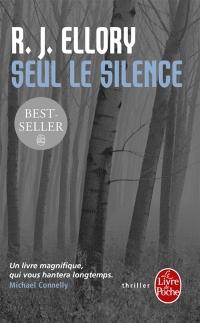 Seul le Silence de RJ Ellory