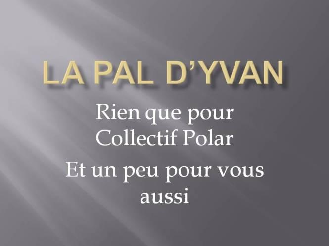 La PAL d_Yvan