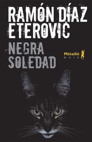 Negra soledad de Ramón Díaz Eterovic