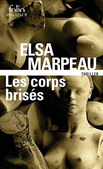 Les corps brisés de Elsa Marpeau poche