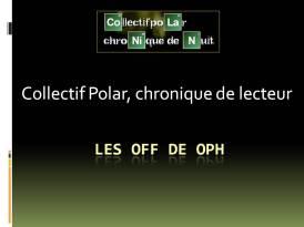 Les off de OPh 1
