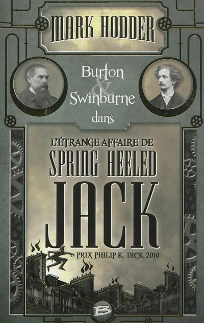 Burton et Swinburne dans l'étrange affaire de Spring Heeled Jack de Mark Hodder