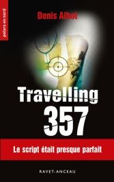 Mon deuxième roman Travelling 357-1