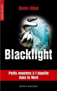 Mon troisième roman Blacklight
