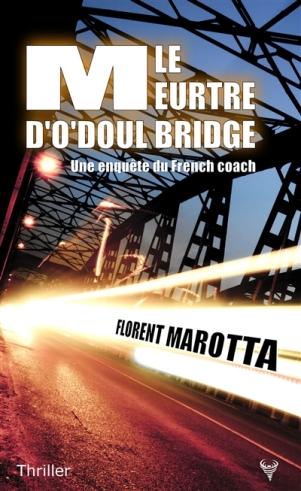 Le meurtre d'O'Doul Bridge une enquête du French coach