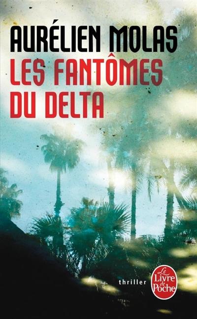 Les fantômes du delta
