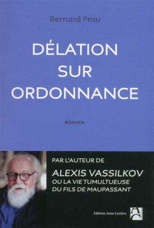 Délation sur ordonnance Bernard Prou
