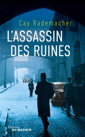 L'assassin des ruines de Cay Rademacher
