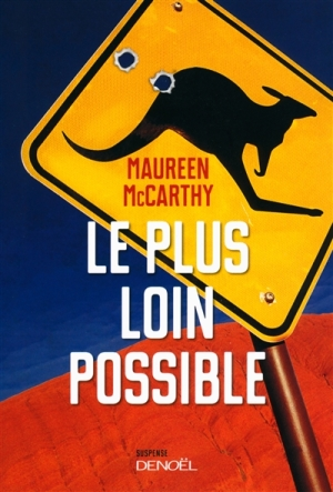 Le plus loin possible de Maureen McCarthy
