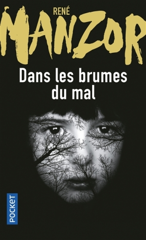 Les brumes du mal, René Manzor