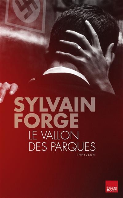 Le vallon des Parques de Sylvain Forge