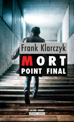 Mort. Point final de Frank Klarczyk