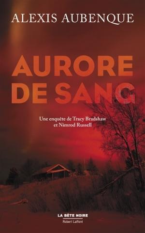Aurore de sang, Alexis Aubenque