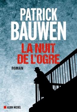 La nuit de l'Ogre- Patrick Bauwen