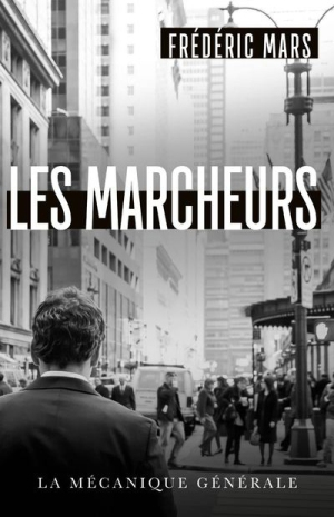 Les marcheurs Frédéric Mars