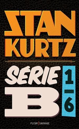 Stan Kurtz serie B 1-6
