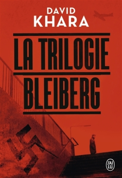 La trilogie Bleiberg David Khara