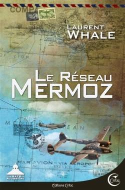 Le réseau mermoz Laurent Whale