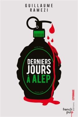 Derniers jours à Alep de Guillaume Ramezi